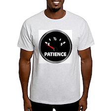 fuel gauge.patience.jpg T-Shirt