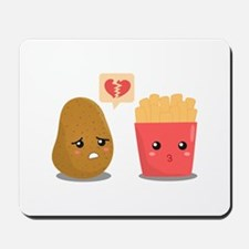 Potato is Heart Broken with French Fries Mousepad