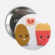 """Potato is Heart Broken with French Fries 2.25"""" But"""