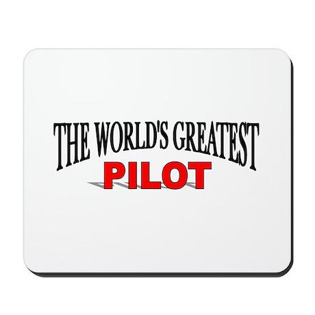 """The World's Greatest Pilot"" Mousepad"