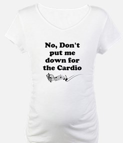 Don't Put Me Down for the Cardio v2 Shirt
