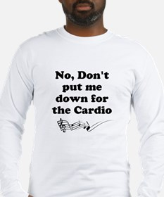 Don't Put Me Down for the Cardio v2 Long Sleeve T-