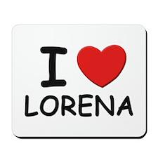 I love Lorena Mousepad