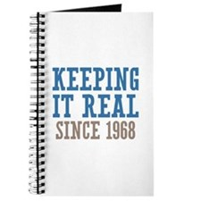 Keeping It Real Since 1968 Journal