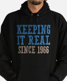 Keeping It Real Since 1966 Hoodie