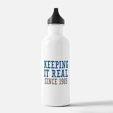 Keeping It Real Since 1965 Water Bottle