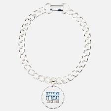 Keeping It Real Since 1965 Bracelet