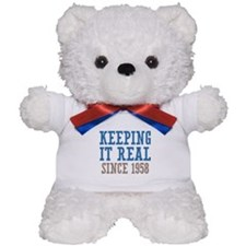Keeping It Real Since 1958 Teddy Bear