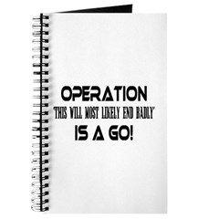 Operation This will end badly Journal