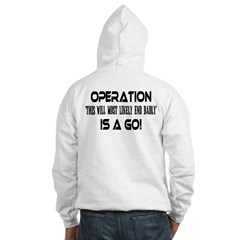 Operation This will end badly(BackDesign) Hoodie