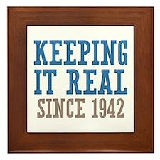 Keeping It Real Since 1942 Framed Tile