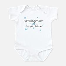 Not Spoiled Autistic Prince Infant Bodysuit