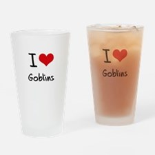 I Love Goblins Drinking Glass