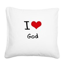 I Love God Square Canvas Pillow