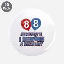 """88 year old ballon designs 3.5"""" Button (10 pack)"""