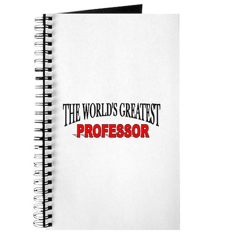 """The World's Greatest Professor"" Journal"