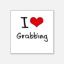 I Love Grabbing Sticker