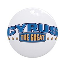 The Great Cyrus Ornament (Round)