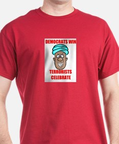 TERRORISTS  LOVE DEMS T-Shirt