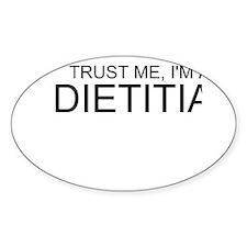 Trust Me, Im A Dietitian Decal