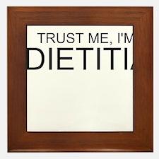 Trust Me, Im A Dietitian Framed Tile
