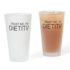 Trust Me, Im A Dietitian Drinking Glass