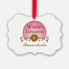 World's Greatest Homeschooler (For Moms) Ornament