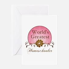 World's Greatest Homeschooler (For Moms) Greeting