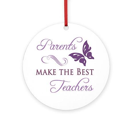 Parents are the best teachers.