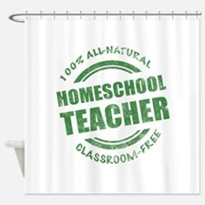 Homeschool Teacher Humor Shower Curtain