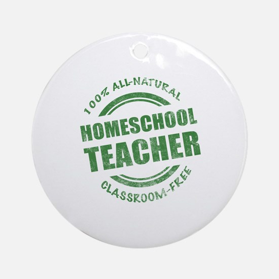 Homeschool Teacher Humor Ornament (Round)