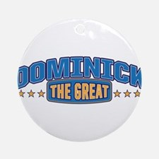 The Great Dominick Ornament (Round)