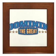 The Great Dominik Framed Tile