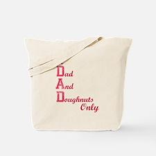 Dad and Doughnuts Tote Bag