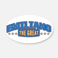 The Great Emiliano Oval Car Magnet