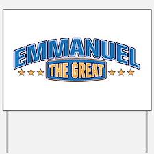 The Great Emmanuel Yard Sign