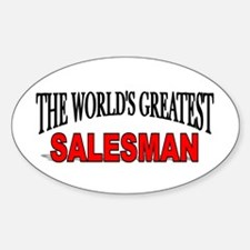 """""""The World's Greatest Salesman"""" Oval Decal"""
