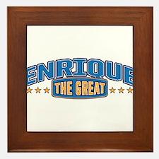 The Great Enrique Framed Tile