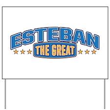 The Great Esteban Yard Sign