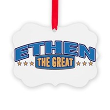 The Great Ethen Ornament