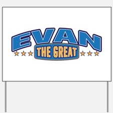 The Great Evan Yard Sign