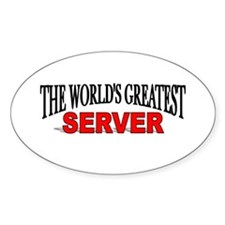 """""""The World's Greatest Server"""" Oval Decal"""