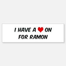 Heart on for Ramon Bumper Bumper Bumper Sticker