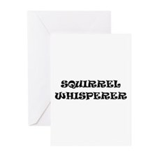Squirrel Whisperer Greeting Cards (Pk of 10)