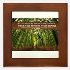 The Great thing in this life Framed Tile