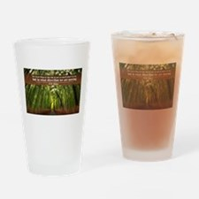 The Great thing in this life Drinking Glass