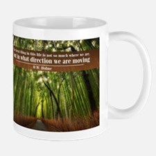 The Great thing in this life Mug
