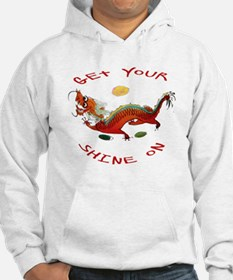 Get Your Shine On Dragon Hoodie