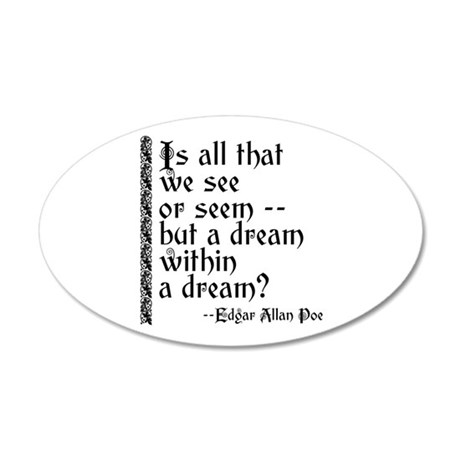 poe a dream within 20x12 oval wall decal 861675617 on special housewarming gifts