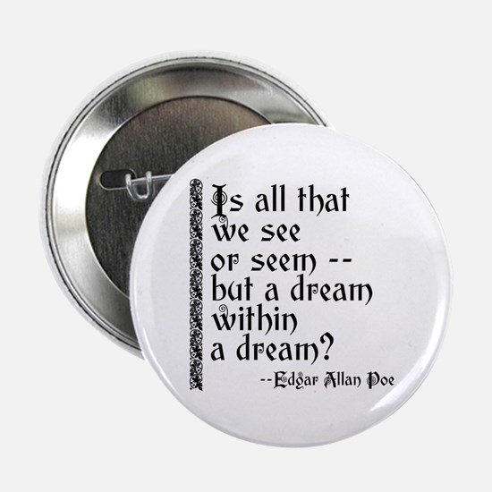 """POE A Dream Within 2.25"""" Button"""